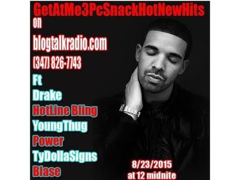 GetAtMe3PcSnack ft Drake (HotlineBling) YoungThug and TyDollaSigns | GetAtMe | Scoop.it
