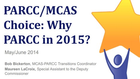 Why PARCC in 2015 (for Massachusetts)? | CCSS News Curated by Core2Class | Scoop.it