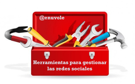 Herramientas para gestionar las redes sociales | E-Nuvole Social Media y Gestión Documental | Redes sociales | Scoop.it
