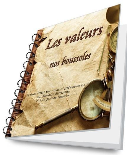 Les valeurs - Nos boussoles ! - Coaching durable | Culture managerial | Scoop.it