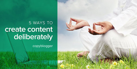 How to Calm Your Content Anxiety in 5 Simple Steps - Copyblogger - | Wood Street Content Marketing Collection | Scoop.it