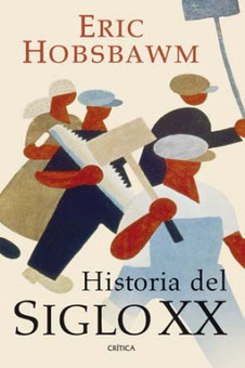 Enzo Traverso: La Historia del siglo XX de Eric Hobsbawn   History 2[+or less 3].0   Scoop.it