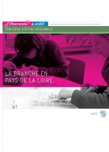 L'Observatoire prospectif des métiers et des qualifications de la Branche sanitaire, sociale et médico-sociale, privée à but non lucratif - La Branche en Pays de la Loire   Observation sanitaire et social en Pays de la Loire   Scoop.it