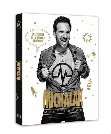Le &quot;Michalak Masterbook&quot; sortira en librairies le 25 septembre prochain !<br/>+ d'in... | Food &amp; chefs | Scoop.it