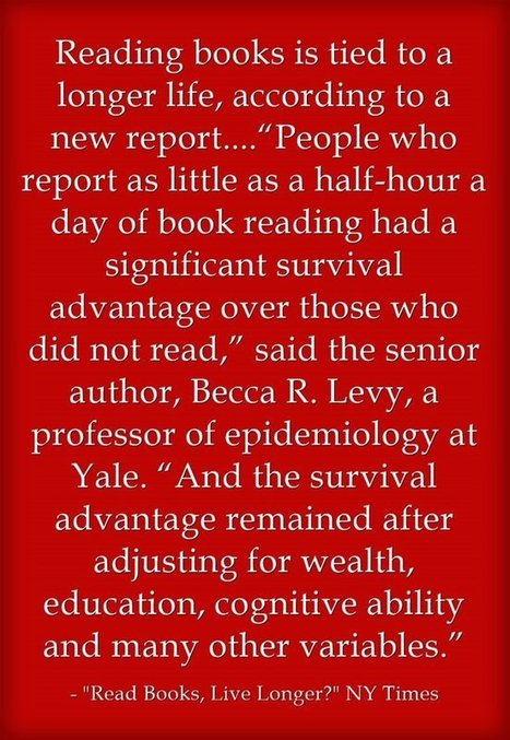 Statistic Of The Day: Reading Helps You Live Longer | Great Teachers + Ed Tech = Learning Success! | Scoop.it