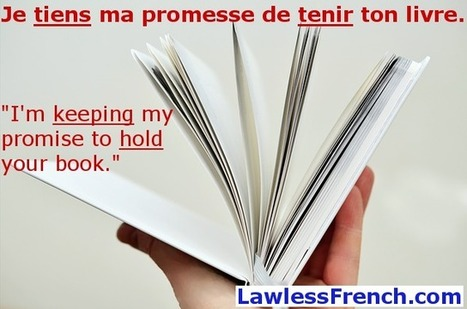 Tenir - French Verb - To hold, to keep | French and France | Scoop.it