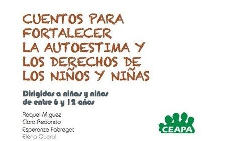 CUENTOS PARA FORTALECER LA AUTOESTIMA | Libre disposición | Scoop.it