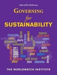 State of the World 2014: Governing for Sustainability | Sustainable Futures | Scoop.it