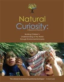Environmental Inquiry, Sustainability, Natural Curiosity | Toronto, Ontario | inquiry based learning and teaching | Scoop.it
