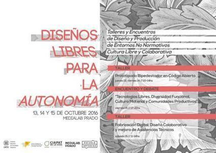 Diseños libres para la autonomía - Medialab-Prado Madrid | Technocare | Tecnocuidado | Scoop.it