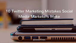 10 Twitter Marketing Mistakes Social Media Marketers Make | Social media news | Scoop.it