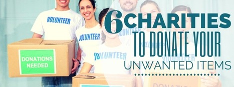 6 Dallas Charities To Donate Your Unwanted Items | Organization & Storage Tips | Scoop.it
