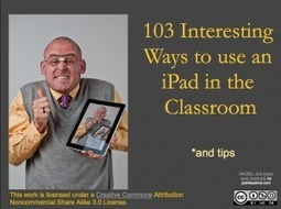 103 Interesting Ways to use an iPad in the Classroom | iPad lesson ideas | Scoop.it