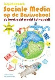 Inspiratieboek Sociale Media op de basisschool | Onderwijs van morgen | Scoop.it