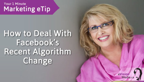 How to Deal With Facebook's Recent Algorithm Change | Social Media | Scoop.it
