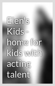 Elen's Kids - Home for kids with acting talent   Elen's Kids - A Modeling & Talent Agency For Kids   Scoop.it