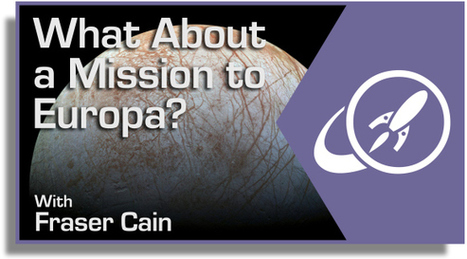 What About a Mission to Europa? | Europa News | Scoop.it