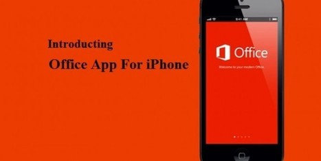 Microsoft Introduces Office App For iPhone | Geeks9.com | Technology | Scoop.it