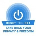 'Reset the Net' Campaign Takes on the NSA, Internet Privacy - StoAmigo   Cloud   Scoop.it