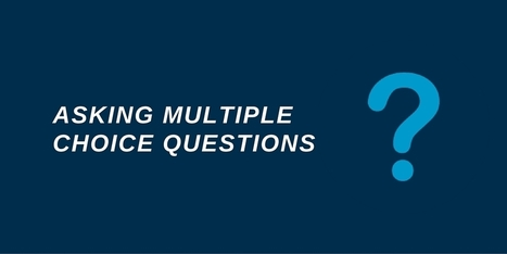 How to write great multiple choice questions for your elearning | Digital Media Technology ePortfolios | Scoop.it