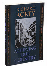 Richard Rorty's 1998 Book Suggested Election 2016 Was Coming | Migration | Scoop.it
