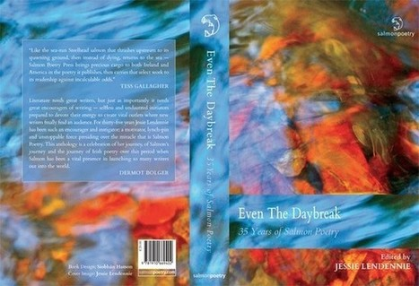 35 Years of Salmon Poetry– Even the Daybreak | The Clare Herald | The Irish Literary Times | Scoop.it