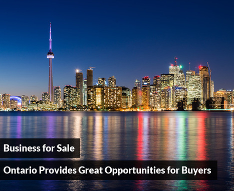 Business for Sale: Ontario Provides Great Opportunities for Buyers | Best Franchise Opportunities Canada | Scoop.it