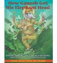 How Ganesh Got His Elephant Head   Traditional and religious stories about significant people and entities of major world religions   Scoop.it
