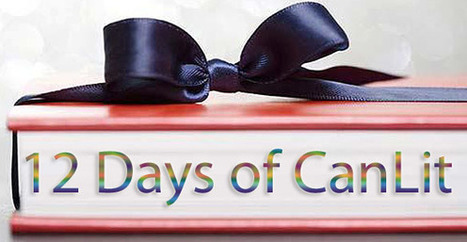 12 Days of CanLit | LibraryLinks LiensBiblio | Scoop.it