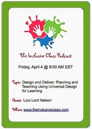 The Inclusive Class: Design and Deliver: Planning and Teaching Using Universal Design for Learning with Loui Lord Nelson | Universal Design for Learning and Curriculum | Scoop.it