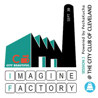 "City Beautiful's Imagine Factory Powered by PechaKucha | Buffy Hamilton's Unquiet Commonplace ""Book"" 