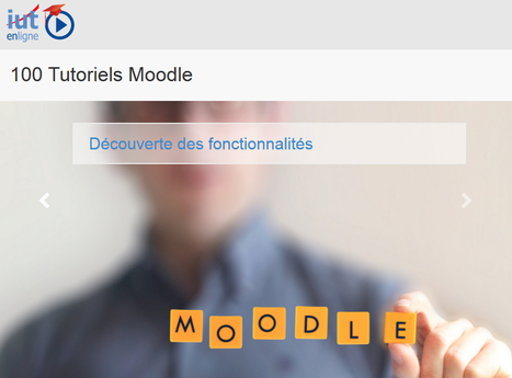 100 tutoriels vidéo sur Moodle - IUT en ligne   Web2.0 et langues   Scoop.it