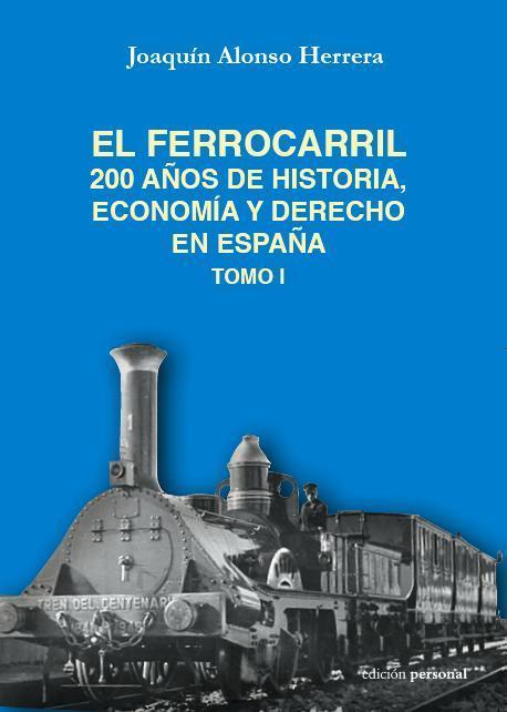 200 años del ferrocarril en España | Cultura de Tren | Scoop.it