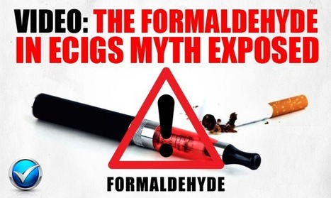 Video: Watch The Formaldehyde In Ecigs Myth Busted   E Cig - Electronic Cigarette News   Scoop.it