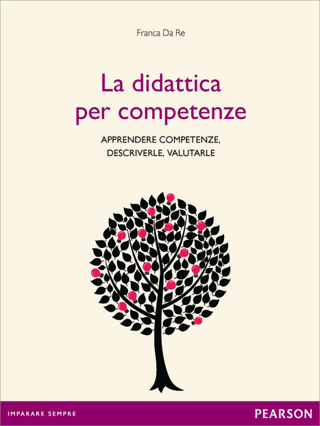 Pearson, Franca Da Re: La didattica per competenze | photoes | Scoop.it