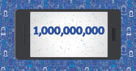 Facebook Passes 1 Billion Monthly Mobile Users | New Developments in Social Media | Scoop.it