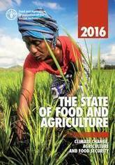 [New Release] The State of Food and Agriculture 2016| FAO | Food and Agriculture Organization of the United Nations | MAIB FTN Community Press Review 2011-2017 | Scoop.it