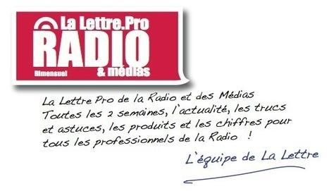 Lancement de la Lettre Pro de la Radio - abonnez-vous dès aujourd'hui à la Lettre Pro de la Radio ! | Radio 2.0 (En & Fr) | Scoop.it