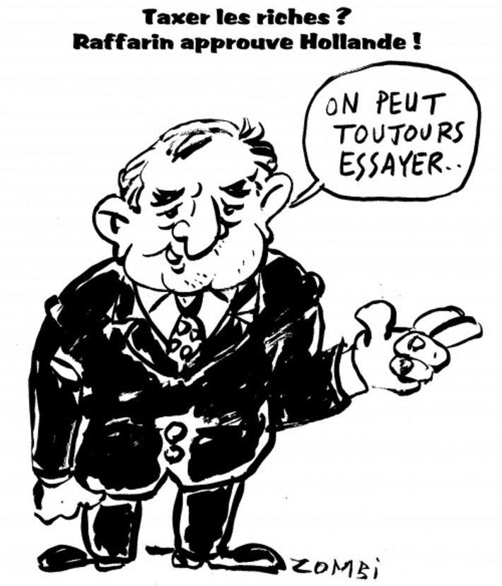 Taxer les riches, Raffarin approuve Hollande | Baie d'humour | Scoop.it