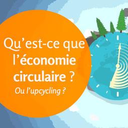 Presentation sur l'Économie Circulaire | Citoyen du monde | Scoop.it