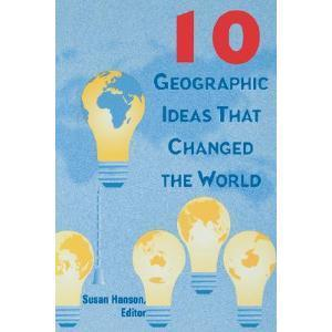 Ten Geographic Ideas that Changed the World | AP HUMAN GEOGRAPHY DIGITAL  STUDY: MIKE BUSARELLO | Scoop.it