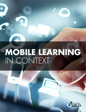 The eLearning Guild : Mobile Learning in Context Contributing Editor Janet Clarey : Publications Library | Mobile learning and app design for educators | Scoop.it