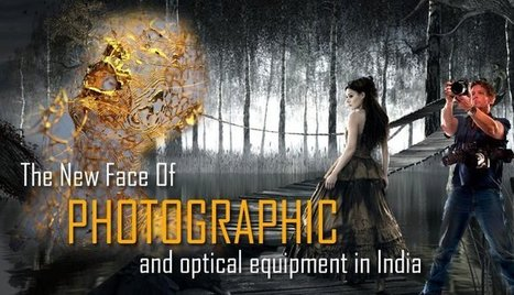 The new face of photographic and optical equipment in India   Manufacturers Directory in India   Scoop.it