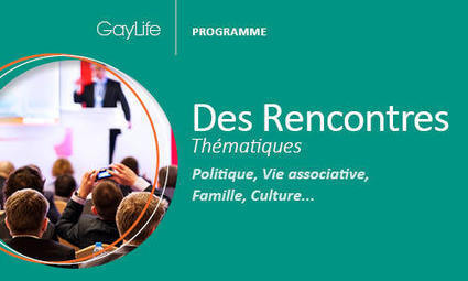 Les Rencontres GayLife - Gaylife | 16s3d: Bestioles, opinions & pétitions | Scoop.it