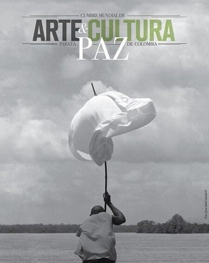 World Art and Culture Summit for Peace in Colombia Opens | Latin America | Scoop.it