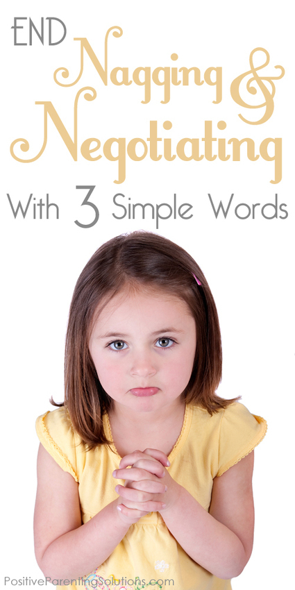 Child Nagging and Negotiating - End It With Three Simple Words | Parenting | Scoop.it
