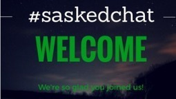#saskedchat - November 12th, 2015 | Educational Discourse | Scoop.it