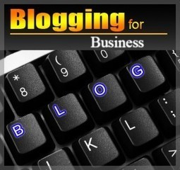 How to Become a Successful Business Blogger - Click-finders.com | Digital & Mobile Marketing Toolkit | Scoop.it