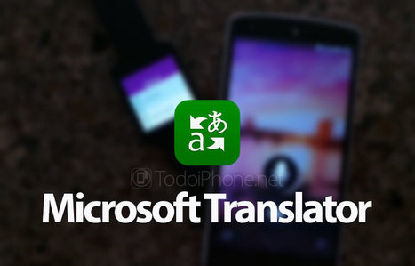 Llega el traductor Microsoft Translator para iPhone | iPad classroom | Scoop.it