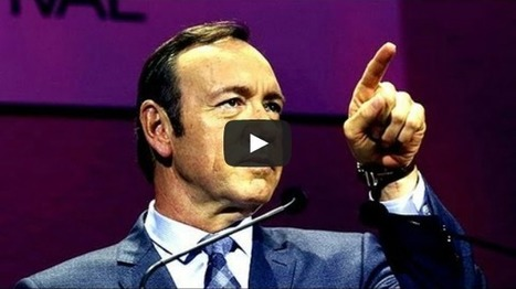 Kevin Spacey urges TV channels to give control to viewers | Web Marketing | Scoop.it